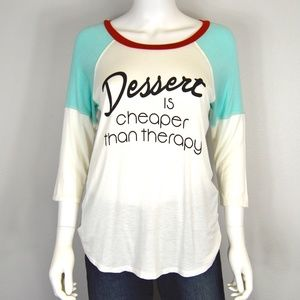 'Dessert is Cheaper than Therapy' Graphic Tee